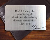 Sentimental Birthday Gift for Dad / Father, Engraved Wallet Insert Gift For Him Love Gift, Wallet Card