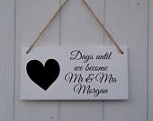 Days Until We become Mr and Mrs, Engagement Gift,Personalised Wedding Countdown Sign,Wedding Countdown Sign,Wedding Countdown Chalkboard