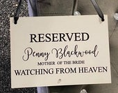 Wedding Watching From Heaven/Memory/Wooden Sign/Reserved/Seating/Personalised/Any Name Role/Ribbon/Mother/Father/Bride/Groom/Loved One/RIP