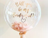 Big Personalised Bridesmaid Proposal Balloon in a box delivered direct to you or your loved one. Filled with balloons, confetti or feathers
