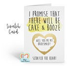will you be my bridesmaid scratch card, will you be my maid of honour scratch card, I promise there will be cake and booze, funny