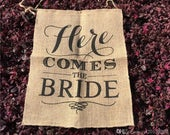 Here Comes the Bride. rustic wedding banner, burlap, hessian, decor, sign, flower girl