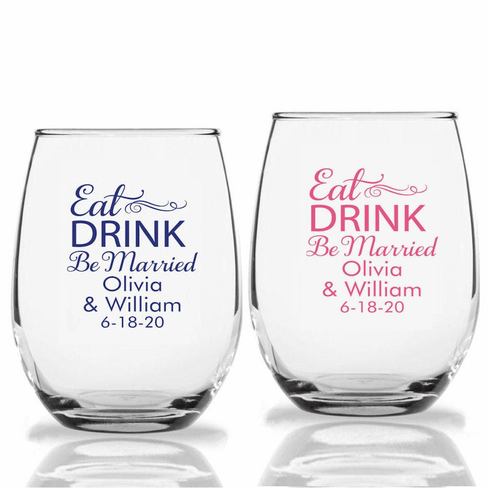 24+ Eat Drink Be Married Wedding Wine Glasses, Personalized Stemless Custom Favors