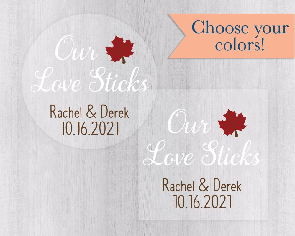 Our Love Sticks, Clear Transparent Wedding Stickers, Rustic Autumn Favor Labels, Maple Syrup Stickers   #557-C