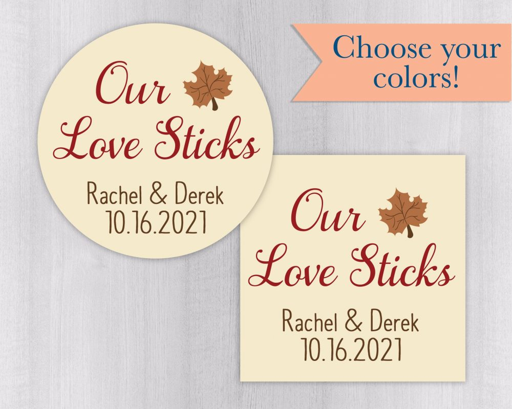 Our Love Sticks, Colored Background Wedding Stickers, Rustic Autumn Favor Labels, Maple Syrup Stickers   #557-Ss