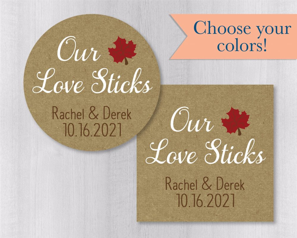 Our Love Sticks, Kraft Brown Wedding Stickers, Rustic Autumn Favor Labels, Maple Syrup Stickers   #557-Kr