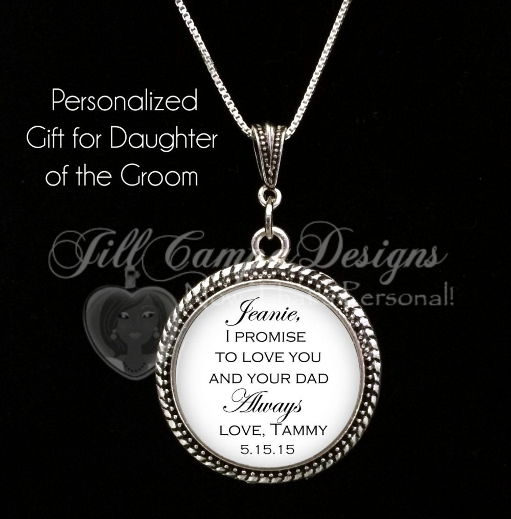 "Daughter Of The Groom Gift From Bride - ""I Promise To Love You & Your Dad Always"" New Step Mom Blended Family Stepmother"
