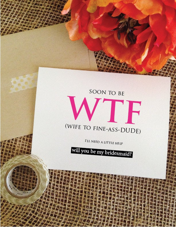 Funny Bridesmaid Card Maid Of Honor Bridal Party Funny Bridesmaid Gift Proposal Cards Soon To Be Wife
