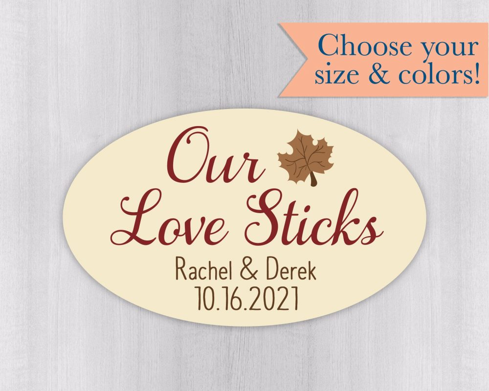 Our Love Sticks, Color Background Wedding Stickers, Rustic Autumn Favor Labels, Maple Syrup Stickers   #557-Ov-Ss