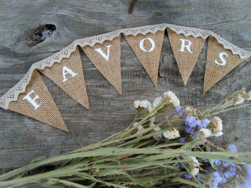 Wedding Favors Banner Burlap Bunting Sign Shower Favor Rustic Party