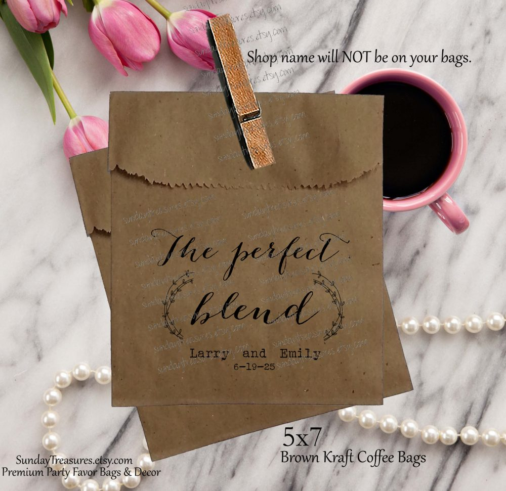 50 Pak Wedding Coffee Favor Bags/Brown Kraft 5x7 Bag Bridal Beans The Perfect Blend Personalized 1-2 Day Ship