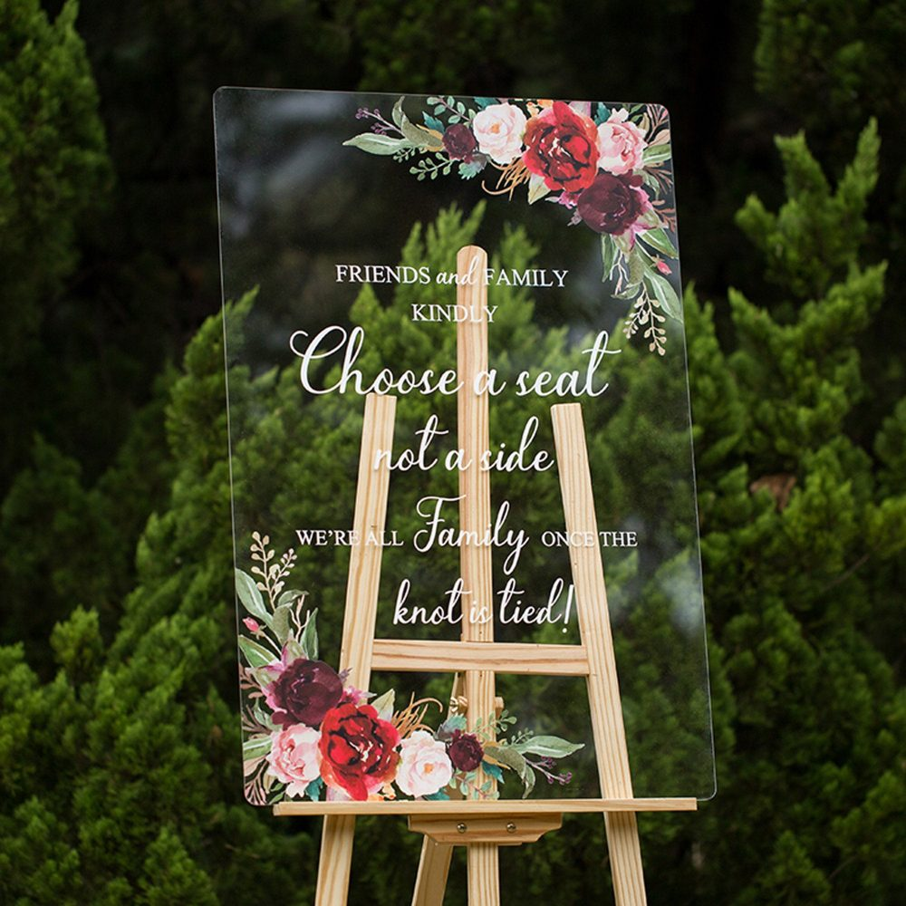 Acrylic Wedding Signs, Choose A Seat Not Side Sign, Welcome Floral Custom Sign