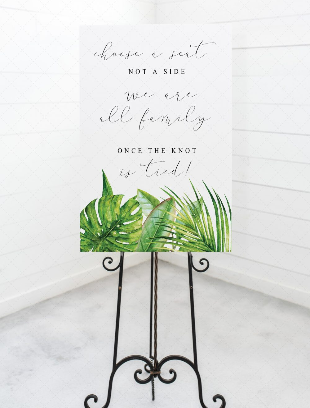Choose A Seat Not Side Sign We Are All Family Once The Knot Is Tied, Tropical Leaves Printable, Wedding Signage, The Aura Collection