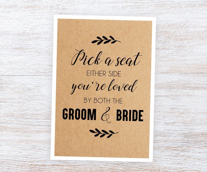 Printed Pick A Seat Not Side Sign | Wedding Seating Ceremony Poster Rustic Kraft A4 & A3 Or Board