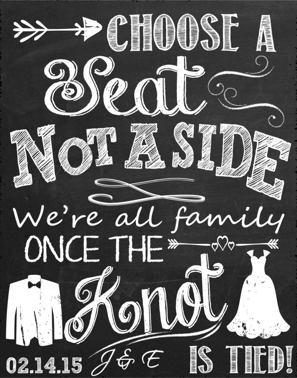 Choose A Seat Not Side Sign, Seating Sign Ideas For Wedding, Family Once The Knot Is Tied Wedding Chalkboard Style Sgnwed17