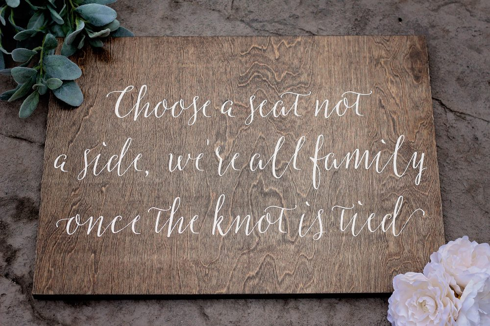 Wooden Wedding Sign, Choose A Seat, Not Side Sign