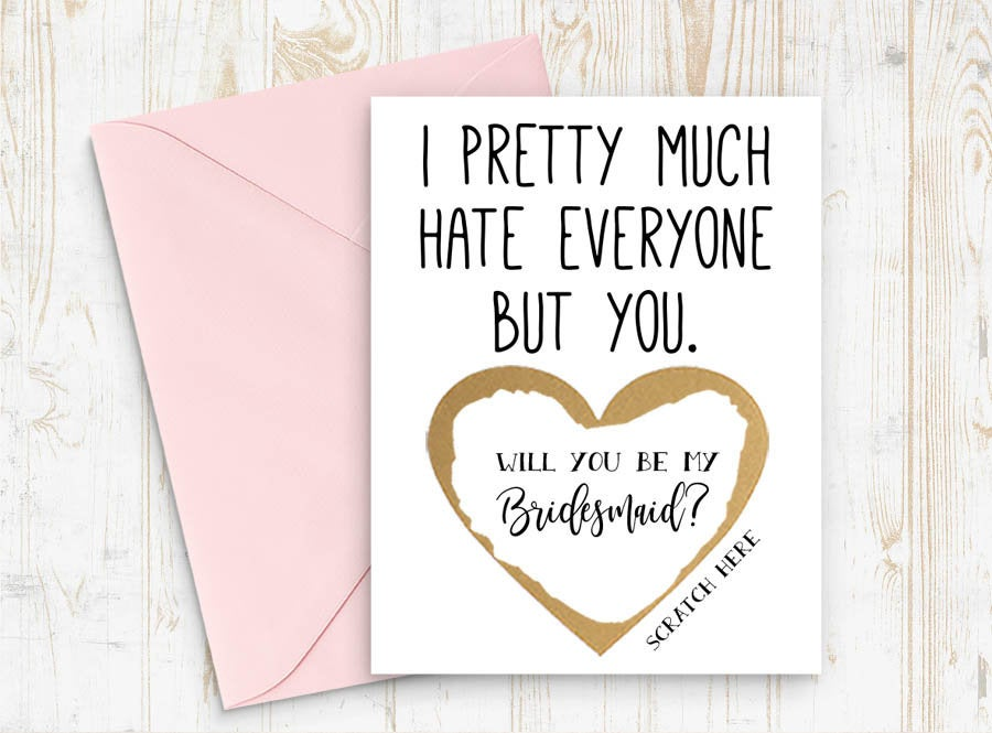 Funny Bridesmaid Card Scratch Off Will You Be My Bridesmaid? - I Pretty Much Hate Everyone But Card, Funny Bridesmaid Proposal