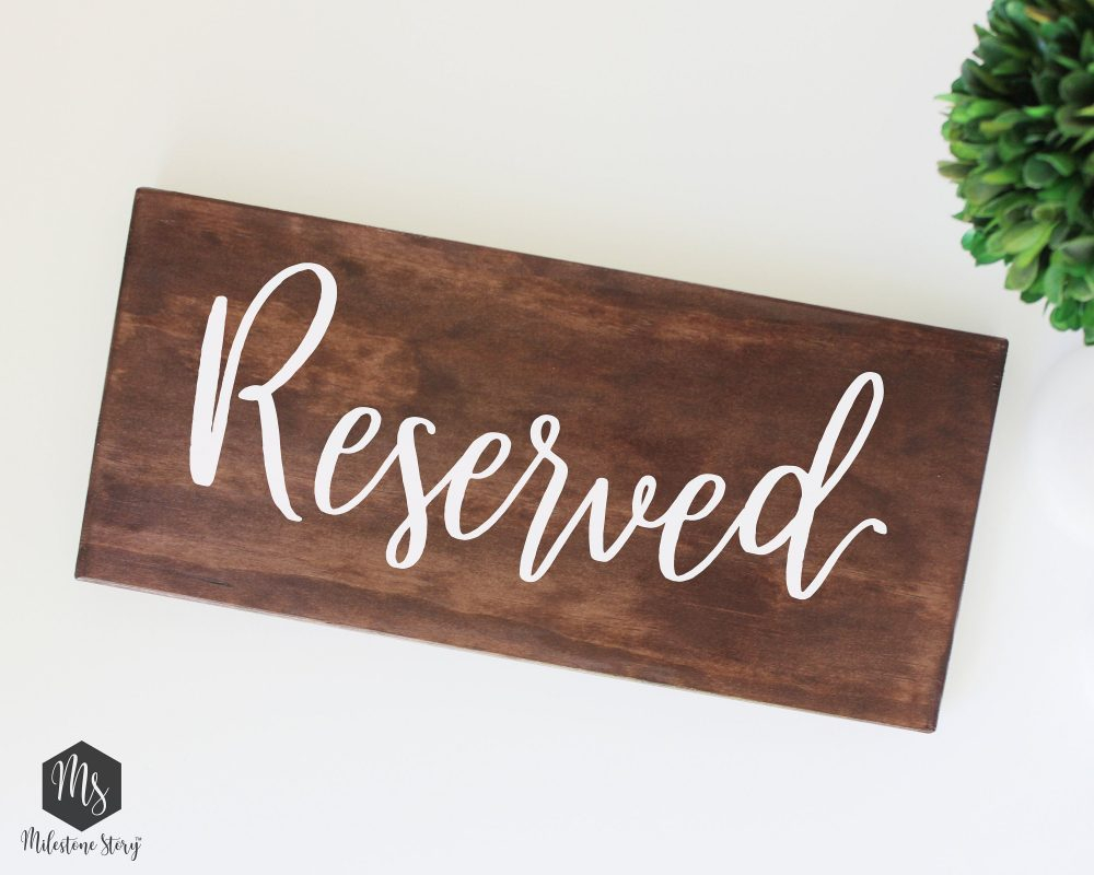 Reserved /Wedding Decoration/ Rustic Wood Sign/ Handwriting Lettering/ Hand Painted/ Heat Transfer Vinyl/ Bridal Shower/ Table Sign