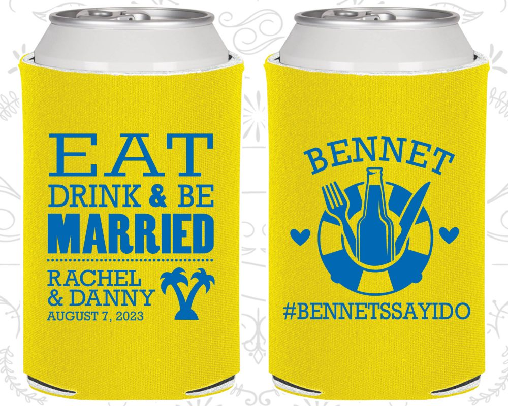 Eat Drink & Be Married, Personalized Favors, Tropical Wedding Favors, Beach Favors, Cruise Favors, Cheap Can Coolers | 423