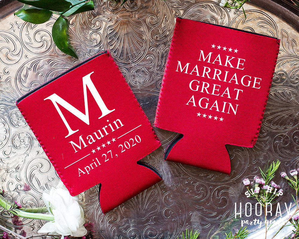 Make Marriage Great Again, Monogrammed Wedding Can Cooler, Custom Favor, Patriotic, 4Th Of July Wedding, Funny Political Gifts, 2129