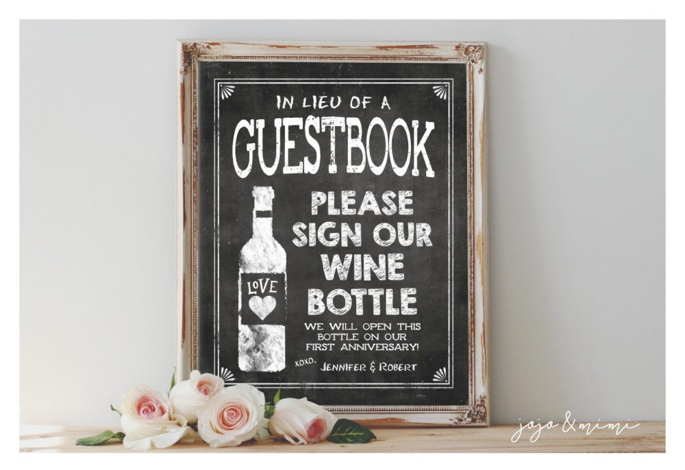 "Personalized ""Guestbook Please Sign Our Wine Bottle' Anniversary Keepsake Printable Wedding Chalkboard Sign Size Options"