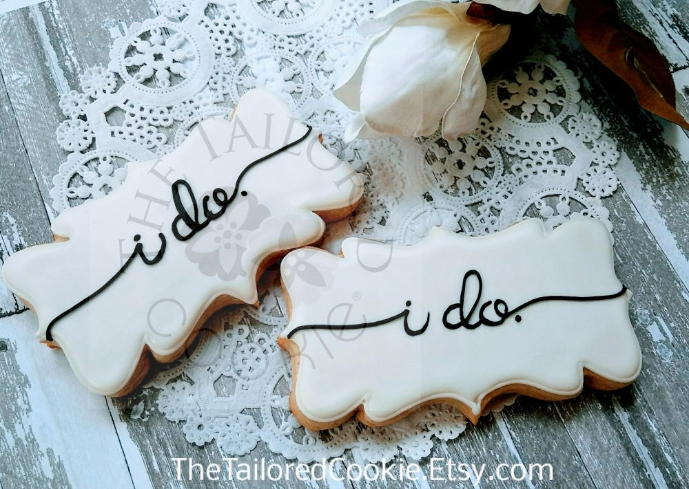 I Do Wedding Cookie Favors, Weddings, Bridal Shower, Birthday, Family Reunion, Shaby Chic Personalized Shortbread Sugar Favors