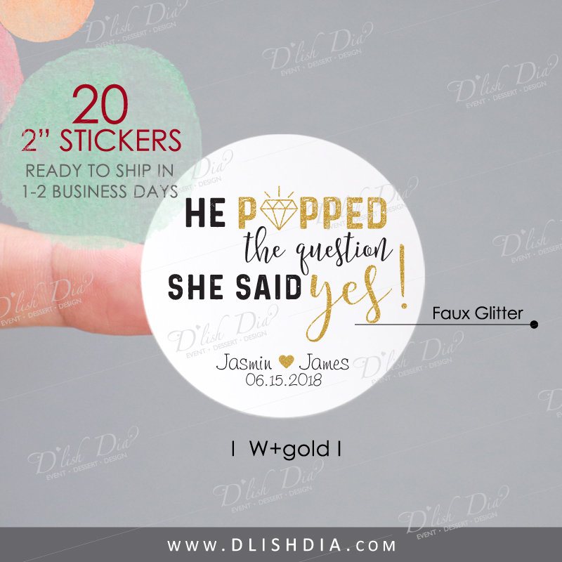 He Popped The Question She Said Yes Stickers, Custom Wedding Favor Stickers, Popcorn Labels, Engagement Labels, Popcorn Stickers