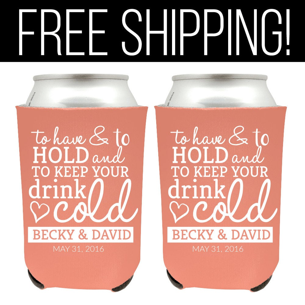 Wedding Can Coolers, Koozies, Custom Gifts, Favors, To Have & Hold Koozies | 24
