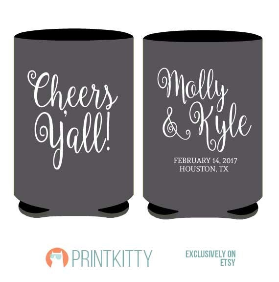 Wedding Can Coolers, Koozies, Custom Party Gifts, Favors, Cheers Y'all Koozies Design | 39