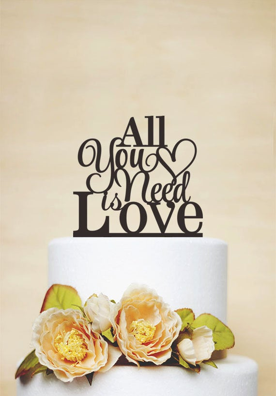 All You Need Is Love Cake Topper, Wedding Topper, Cake Decoration, Custom Topper, Love Topper, Rustic Topper P131