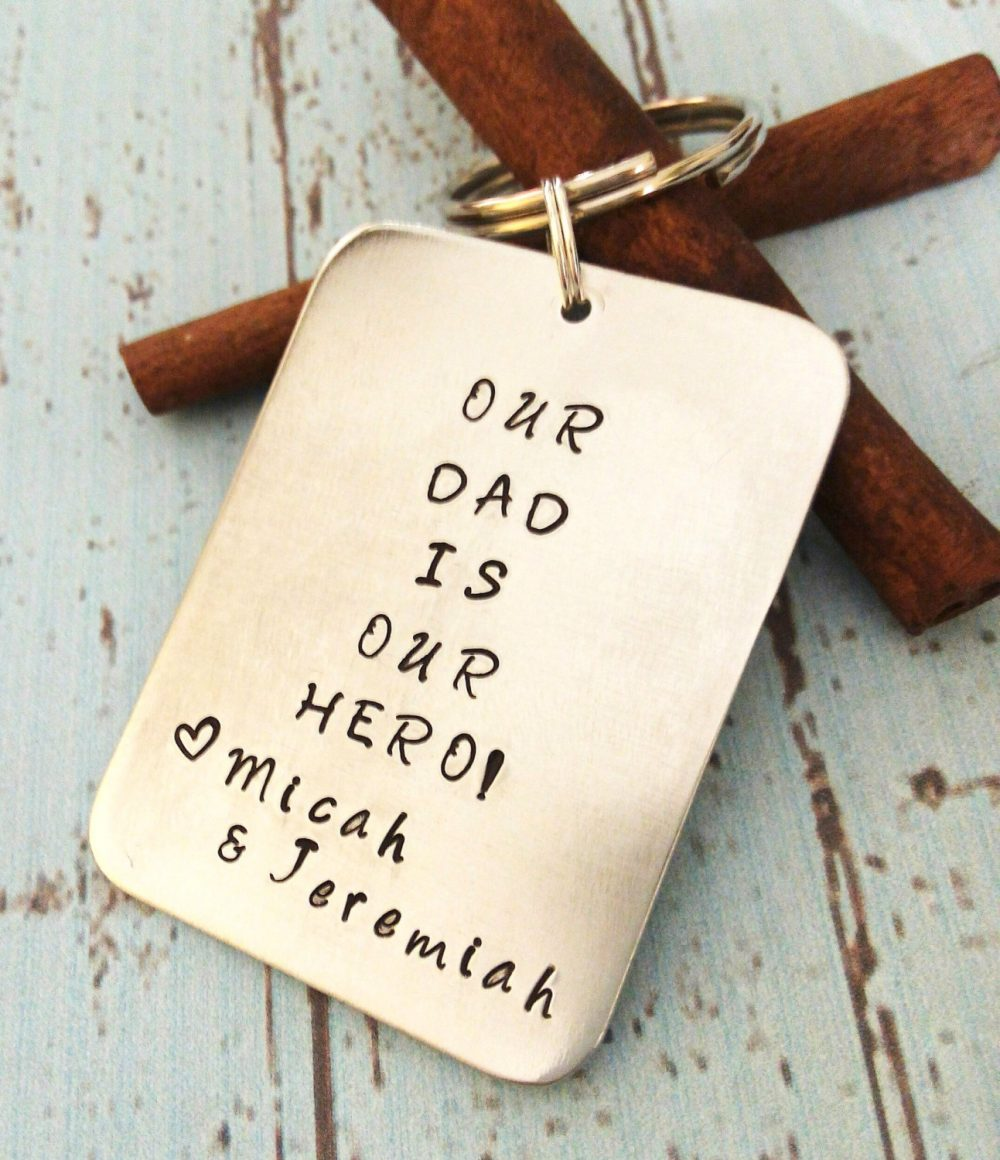 Personalized Dad Key Chain, Hand Stamped Keychain, Dad Gift, Father Keychain, Father Gift, Gift For Dad, Custom Made Our Hero