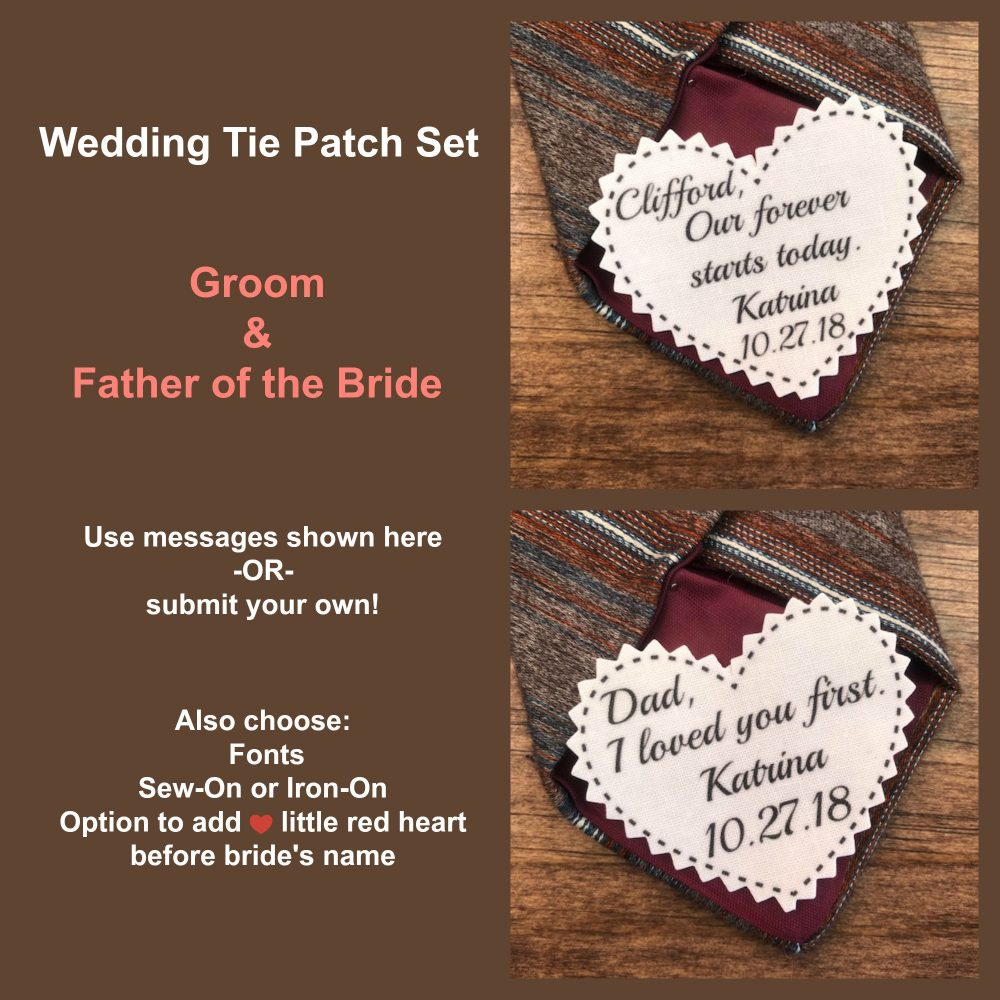 """Tie Patch Set - Groom & Father Of The Bride Patch, Sew On, Iron 2.25"""" Wide, Heart Shaped, Our Forever Starts Today, I Loved You First"""