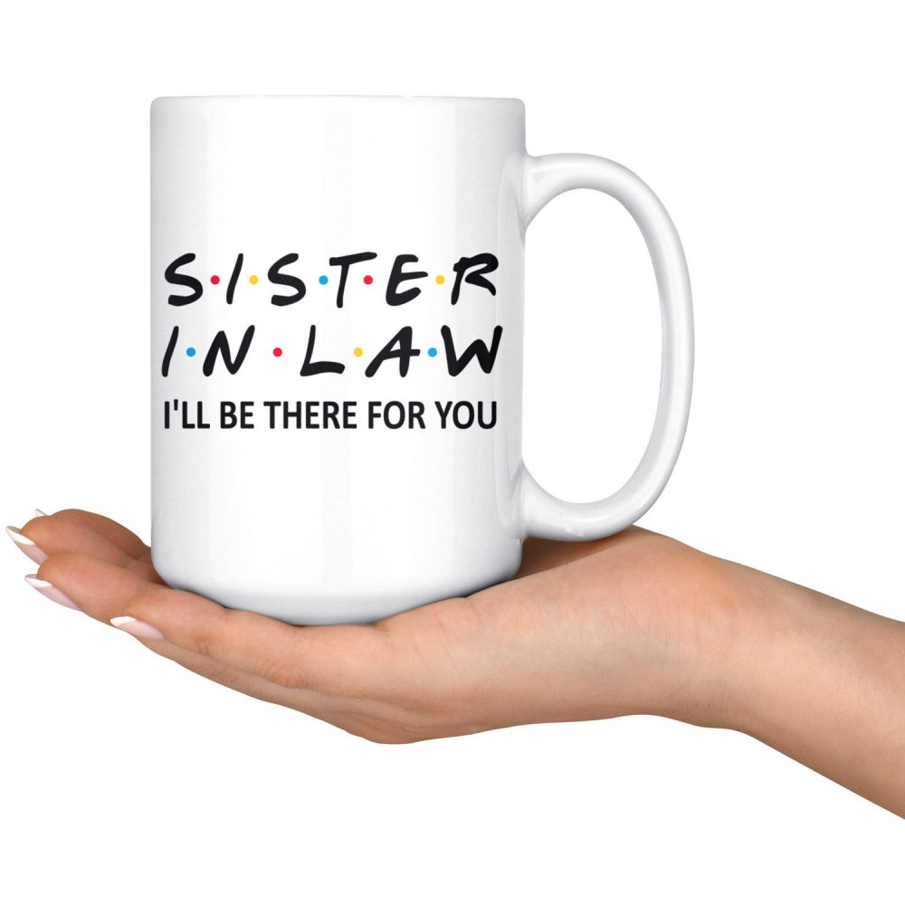 Fantastic Sister-In-Law Coffee Mug, Sister in Law Best Gift, Birthday Sis Mug