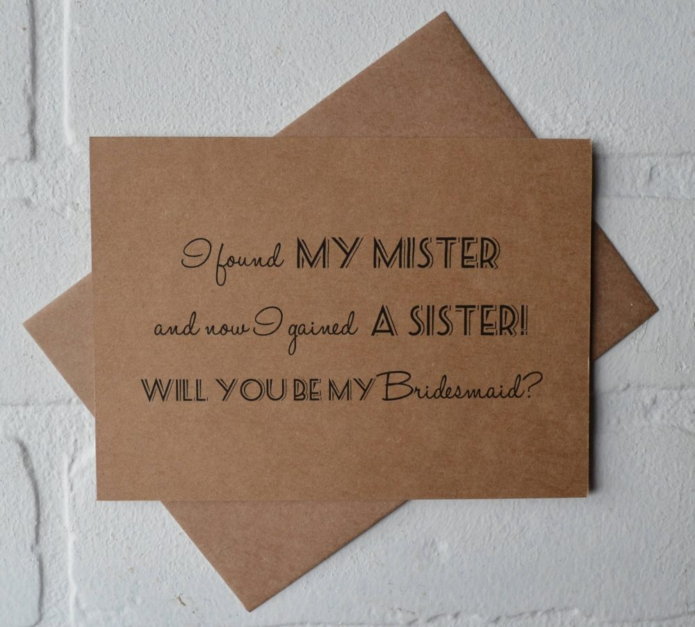 I Found My Mister Now Gained A Sister Will You Be Bridesmaid Card Funny Bridesmaid Card Fun Invitation Sister