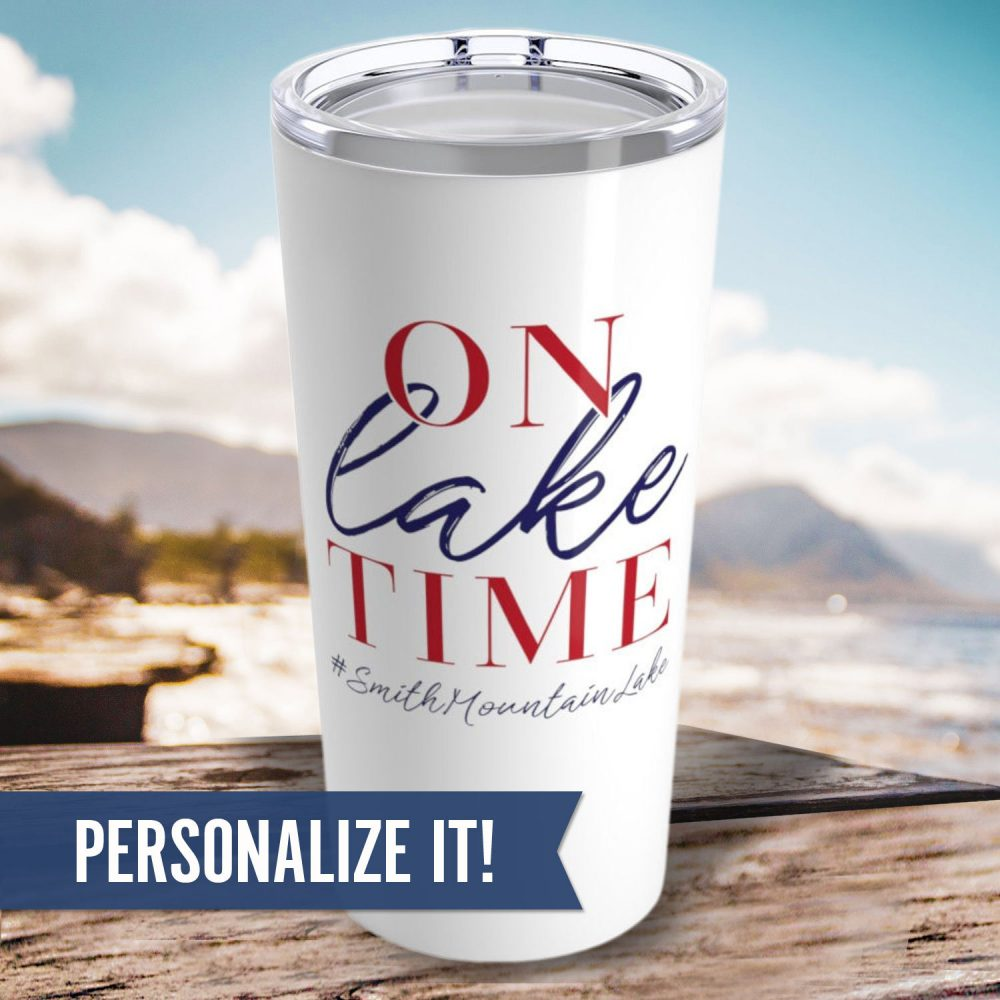 On Lake Time Tumbler - Personalized 20 Oz Insulated Stainless Steel Gift