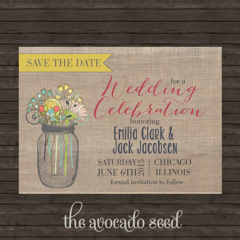 Mason Jar Burlap Wild Flowers Wedding Save The Date | Or Any Event Invitation 5X7 Or 4 1/4 X 5 1/2 - Diy Printing Professional Prints