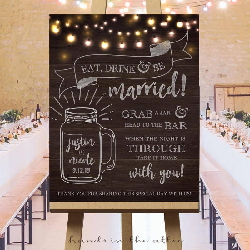 Wedding Mason Jar Bar Sign, Drinking Glasses Personal Mugs, Eat Drink & Be Married Drinks Refill Guests Wedding Souvenirs Keepsake Digital