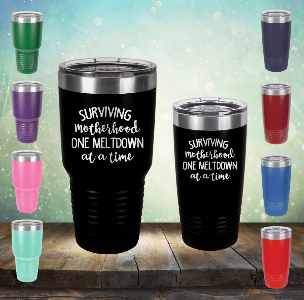 Surviving Motherhood, One Meltdown At A Time 20 Oz & 30 Mama Mom Engraved Ring Tumbler Cup Glass Stemless Gift Her, Wife, Mother Gift