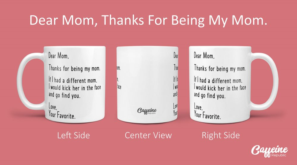Mom Coffee Mug | Mothers Day Dear From Child Best Mother Personalized Gift