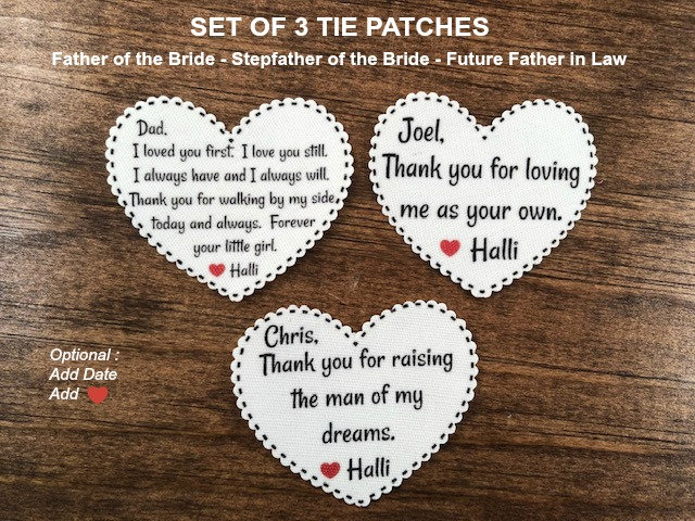 """Set Of 3 Tie Patches. Free Shipping, Father Bride, Stepfather, Father-In-Law, 2.25"""" Heart, I Loved You First Love Still, Tyfr, Tyfl"""