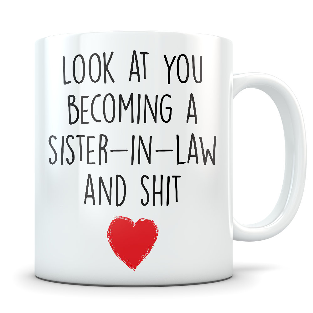 New Sister-In-Law, Future Sister-In-Law, Sister-In-Law Gift, Mug, Wedding To Be