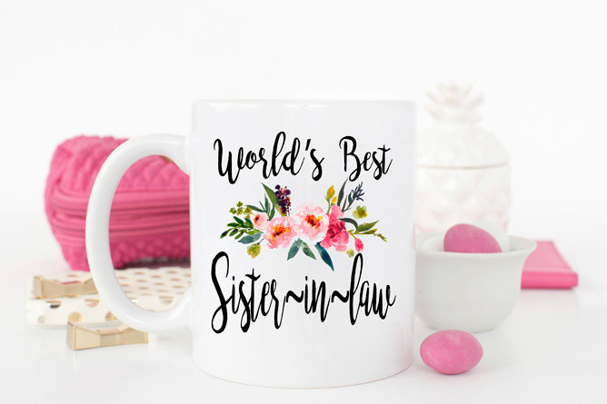 Worlds Best Sister in Law Mug, Gift For Sister-In-Law, Sister-In-Law Ever, Sister-In-Law, Birthday