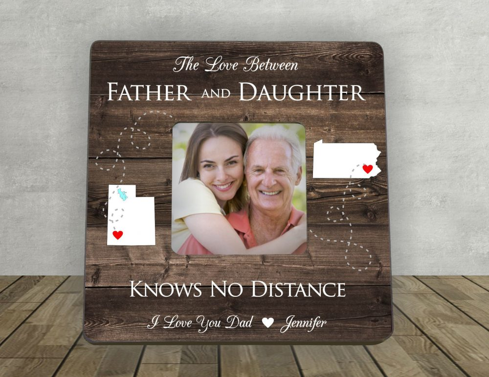 Gift For Dad, Father's Day Dad, Father Daughter Gift, Personalized Picture Frame, Long Distance Gift, Love Between Father And