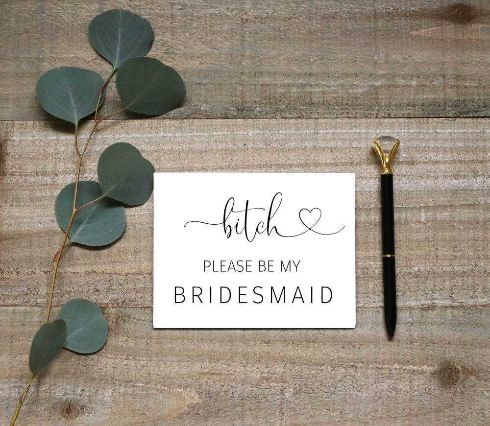 Bitch Be My Bridesmaid, Funny Bridesmaid Card, Funny Proposal Maid Of Honor Matron Honor, Ask Card