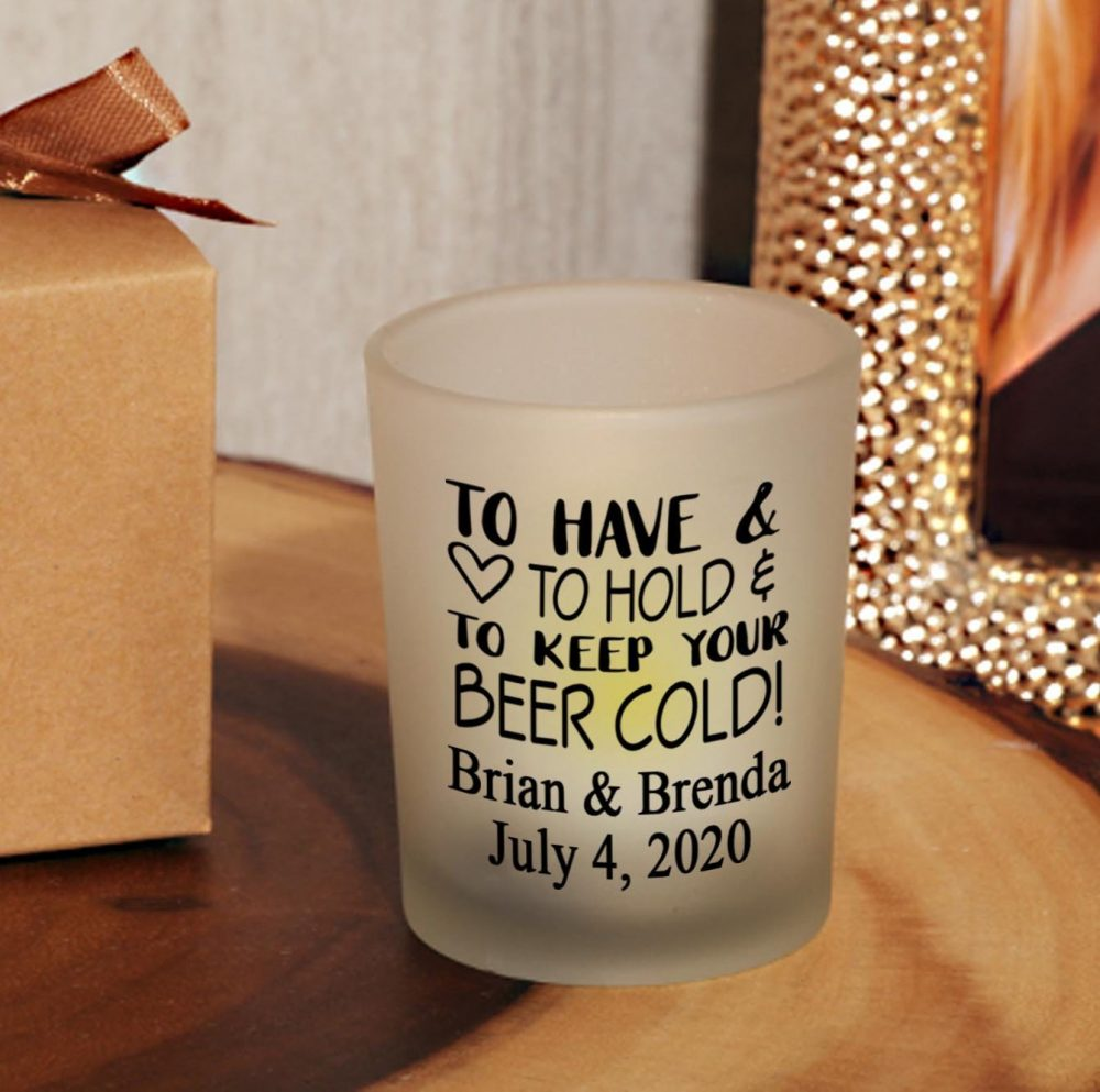 Set Of 24 Personalized To Have & Hold Keep Your Beer Cold Votive Candle Holder Wedding Party Reception Favors V5