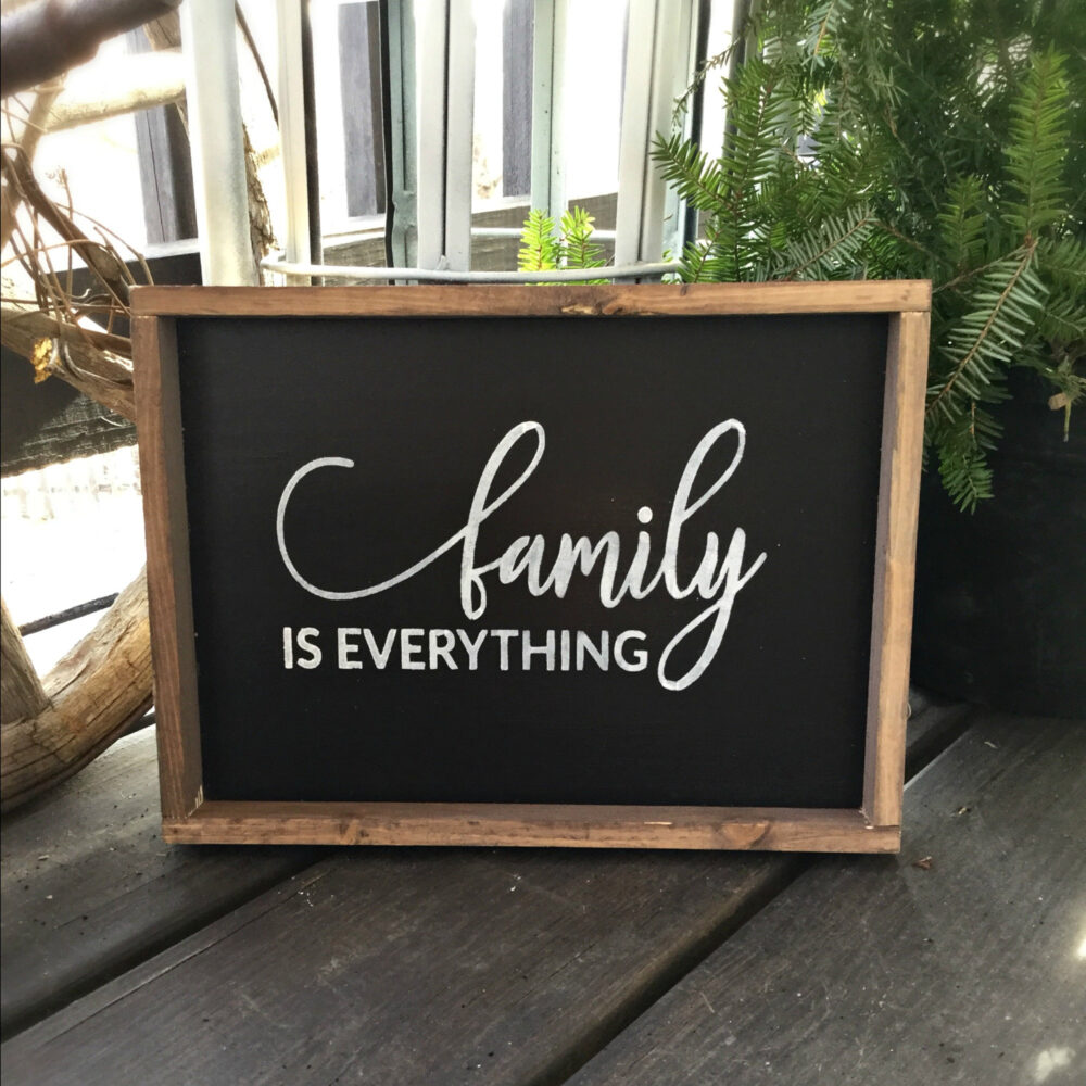 Family Is Everything, Quote, Inspirational Saying, Framed Sign, Rustic Home Decor, Gift For Mom, Mother's Day Gift, Wood Sign Saying