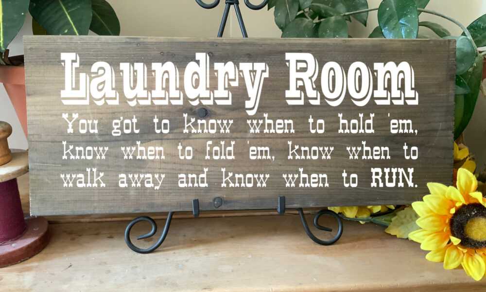 Laundry Room Sign With Country Music Quote, Western Rustic Cowboy Signshop, Gift For Mother's Day Or Birthday