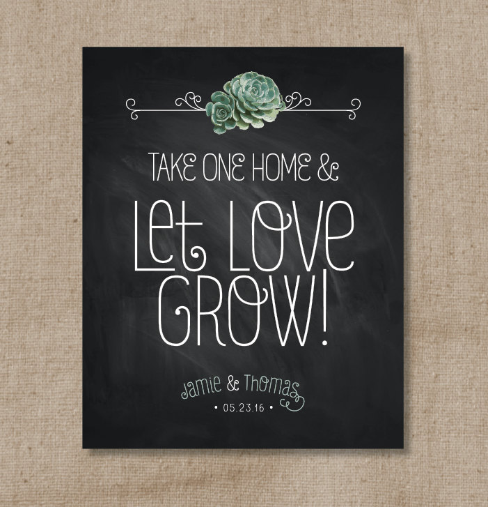 Succulent Chalkboard Wedding Favor Sign, Echeveria Let Love Grow Print , Personalized Plant Table Sign