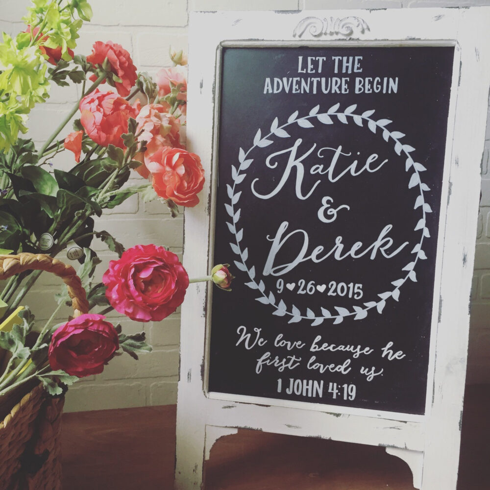 Wedding Chalkboard Sign - Let The Adventure Begin • We Love Because He First Loved Us Sandwich Board Event Signage