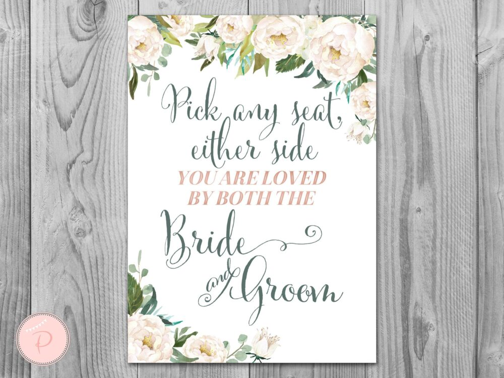 Ivory Floral Choose A Seat Not Side Sign, Find Your Seat Wedding Ceremony Sign, Decoration Printable Sign Th61